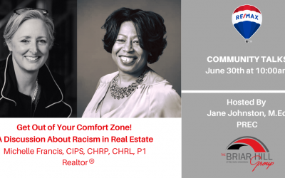 Get Out of Your Comfort Zone! A Discussion of Racism in Real Estate